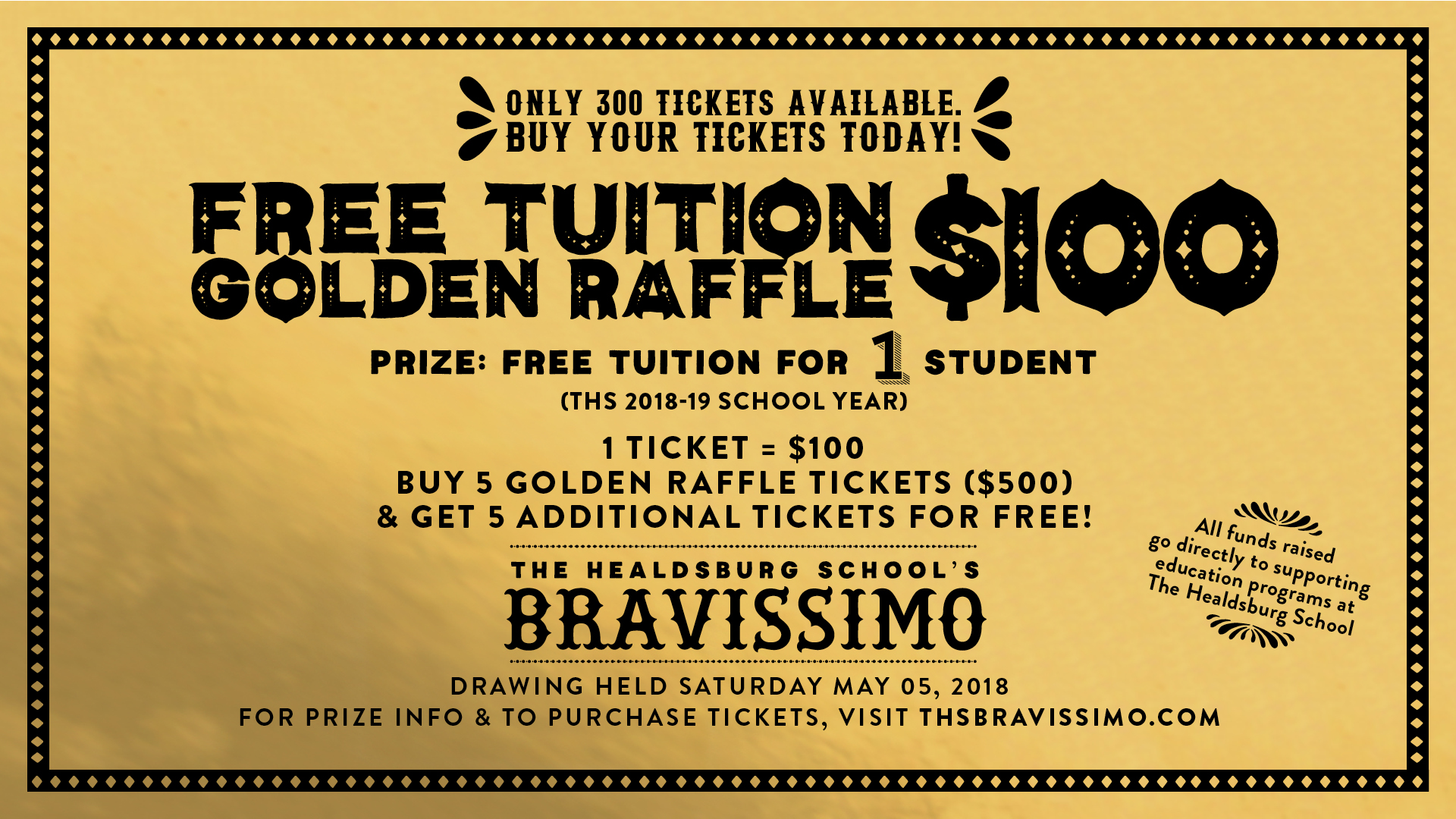 purchase your golden raffle tickets today